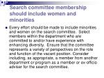 search committee membership should include women and minorities