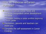 how do i choose a career pathway