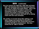 ben continued
