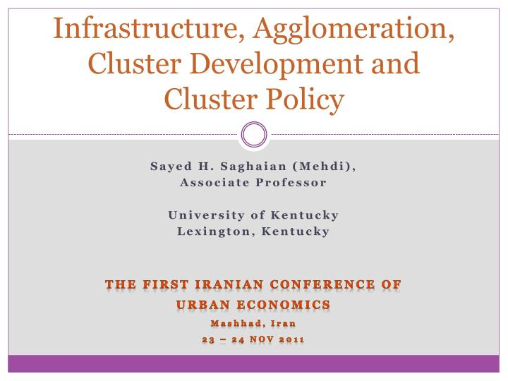 infrastructure agglomeration cluster development and cluster policy n.