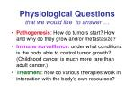 physiological questions that we would like to answer