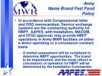 army name brand fast food policy