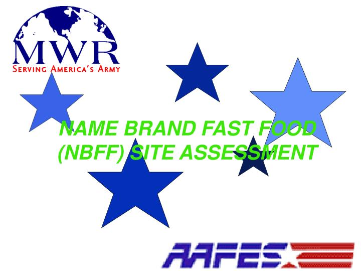 name brand fast food nbff site assessment n.