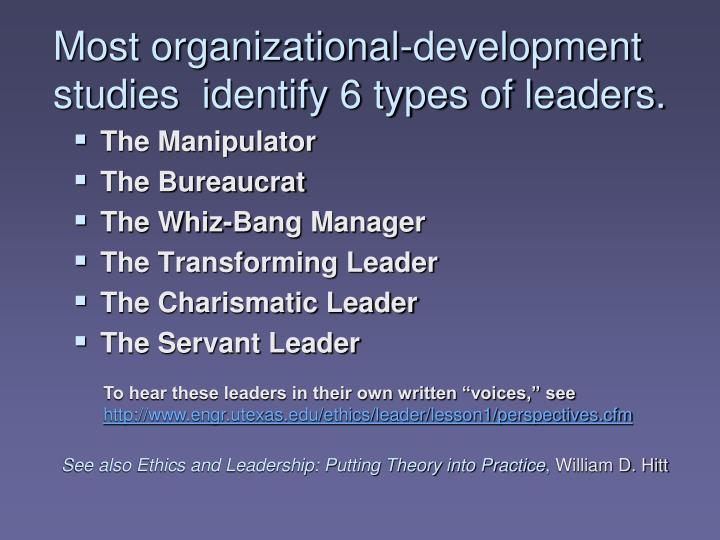 most organizational development studies identify 6 types of leaders n.