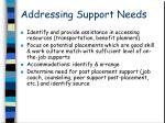 addressing support needs