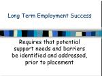 long term employment success