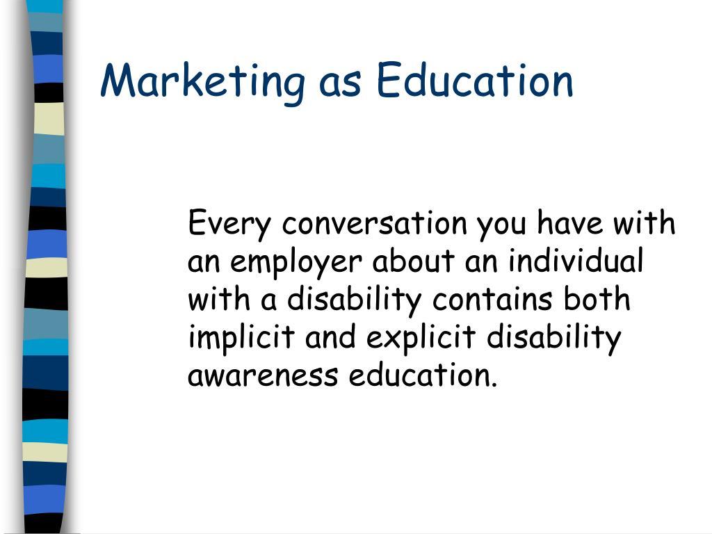 Marketing as Education