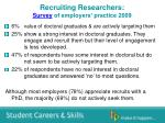 recruiting researchers survey of employers practice 2009