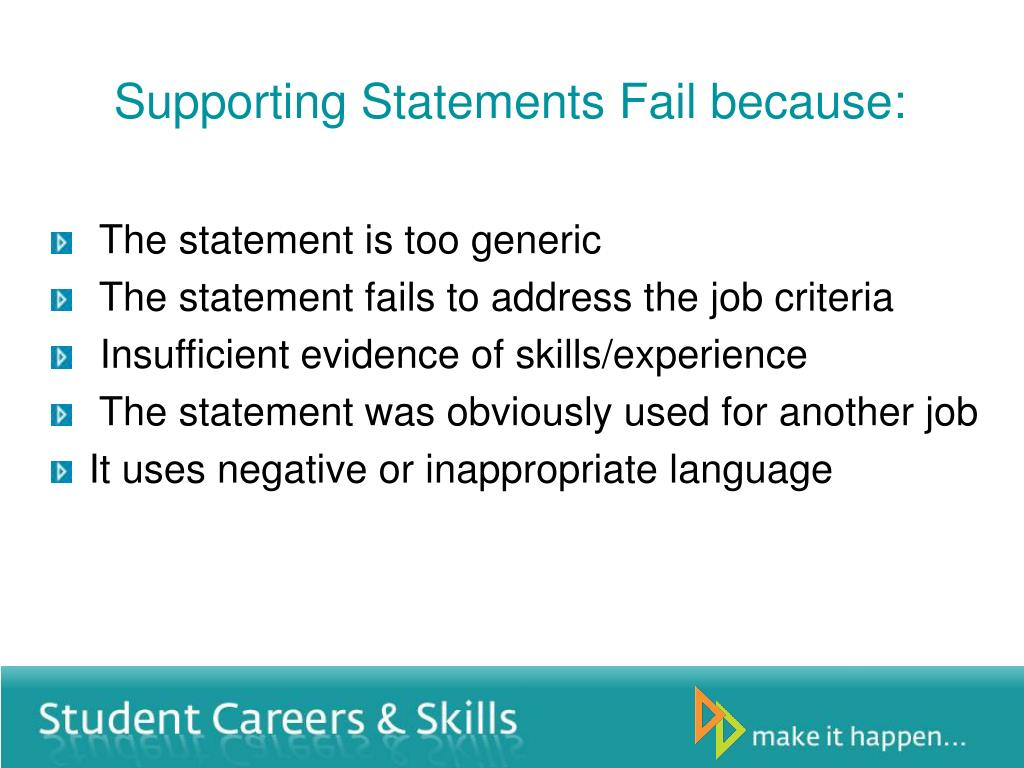 Supporting Statements Fail because: