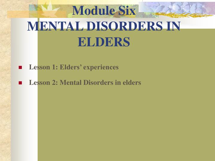 module six mental disorders in elders n.