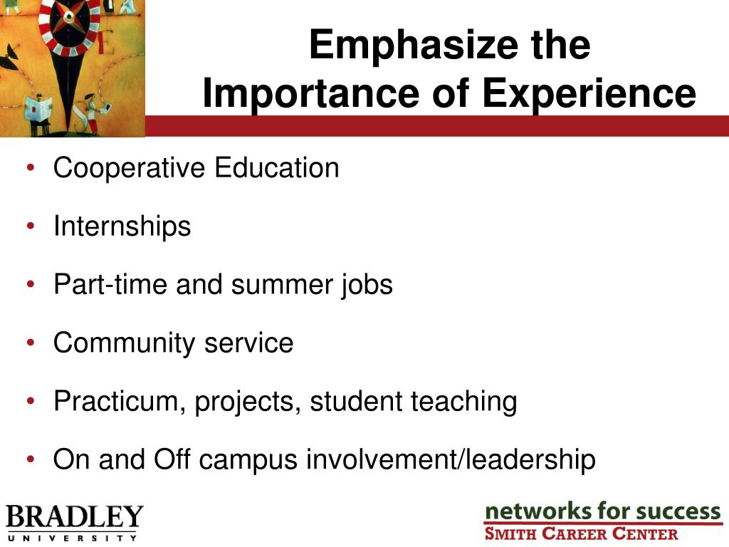 Emphasize the Importance of Experience