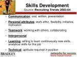 skills development source recruiting trends 2003 04