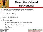 teach the value of networking