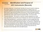 identification and purpose of ucc instruments records1