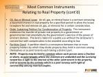 most common instruments relating to real property cont d4