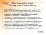 most common instruments relating to real property cont d6