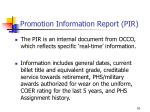 promotion information report pir