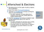 afterschool elections