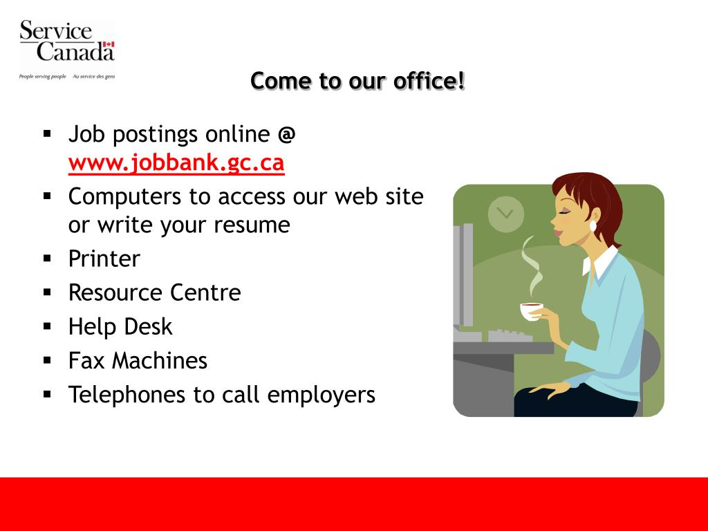 Come to our office!