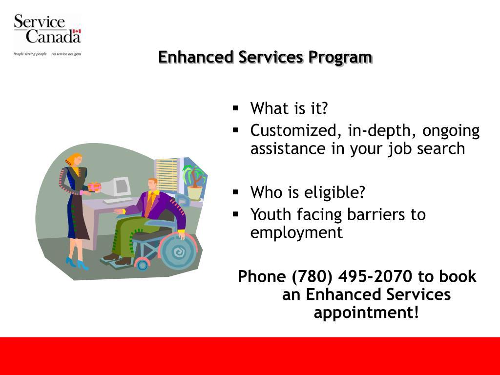 Enhanced Services Program