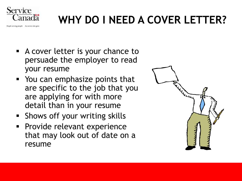 WHY DO I NEED A COVER LETTER?