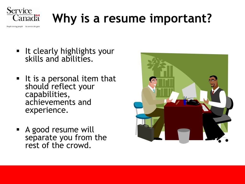 Why is a resume important?