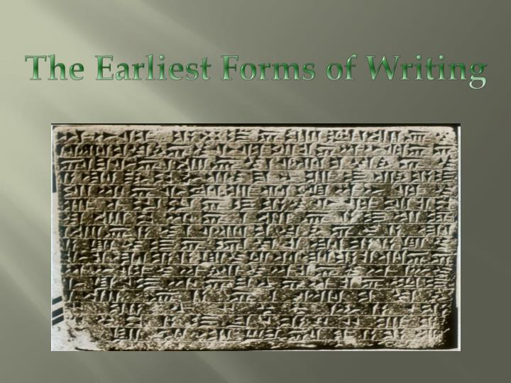 the earliest forms of writing n.