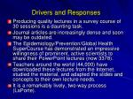 drivers and responses