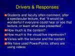 drivers responses