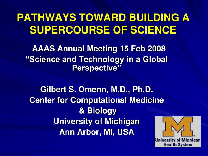 pathways toward building a supercourse of science n.
