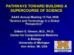 pathways toward building a supercourse of science