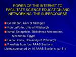 power of the internet to facilitate science education and networking the supercourse