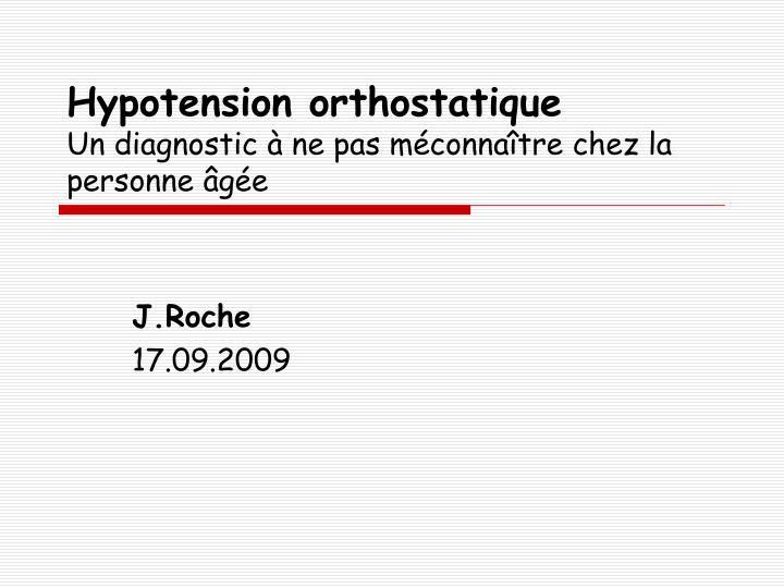 hypotension orthostatique un diagnostic ne pas m conna tre chez la personne g e n.