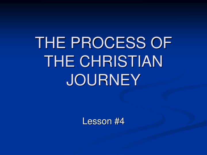the process of the christian journey n.