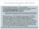 fy12 budget information dna policy
