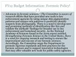 fy12 budget information forensic policy