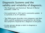 diagnostic systems and the validity and reliability of diagnosis