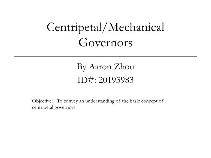centripetal mechanical governors n.