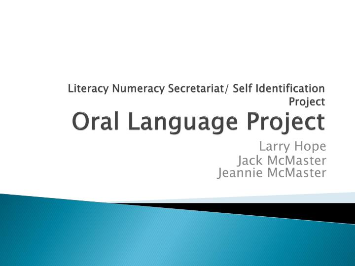 literacy numeracy secretariat self identification project oral language project n.