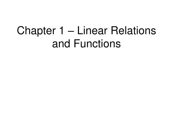 chapter 1 linear relations and functions n.