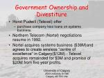 government ownership and divestiture