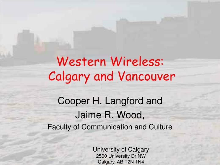 western wireless calgary and vancouver n.