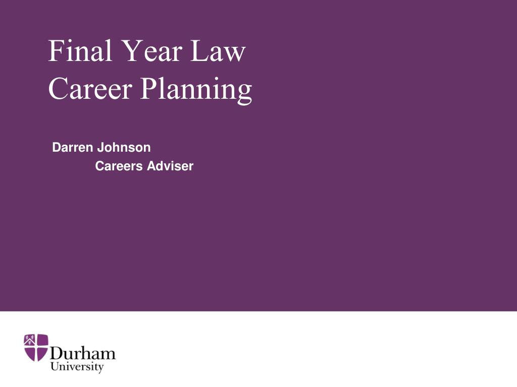 final year law career planning l.