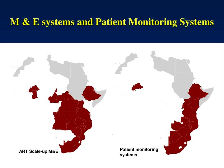 M & E systems and Patient Monitoring Systems