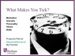 what makes you tick