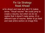 fix up strategy read ahead