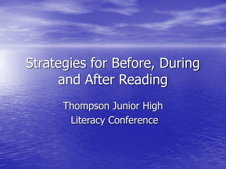 strategies for before during and after reading n.