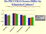 do piccolo scores differ by ethnicity culture