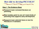 how did we develop piccolo