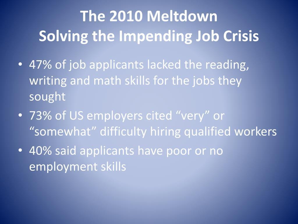 The 2010 Meltdown